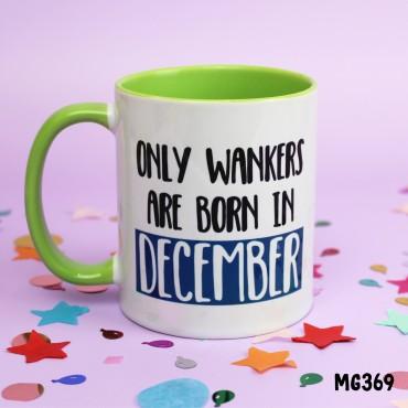Wanker December Mug