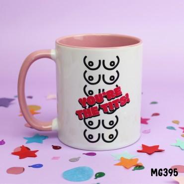 You're the Tits Mug