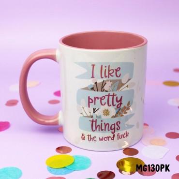 Pretty Things Mug