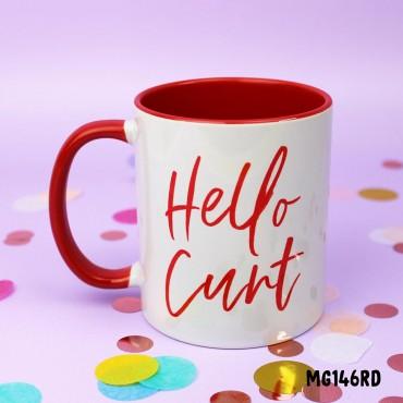 Hello Cunt Mug