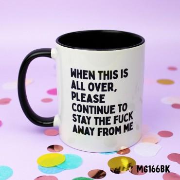 Still Stay Away Mug