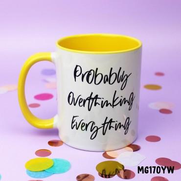 Overthinking Mug