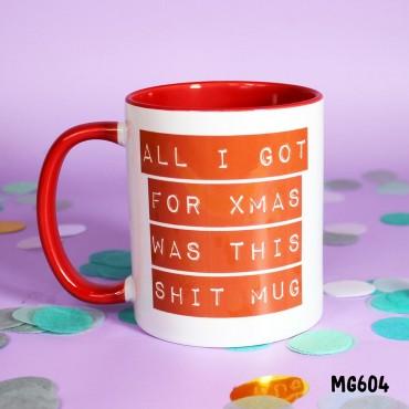 All I got Xmas Mug