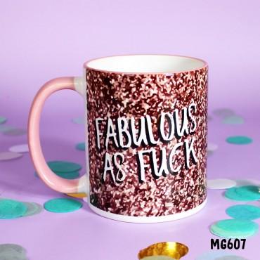 Fab As Fuck Mug