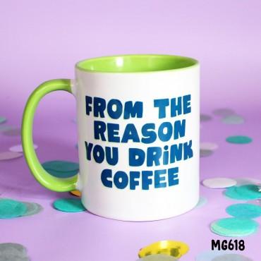 Reason Coffee Mug