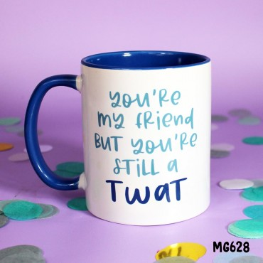 Twat Friend Mug