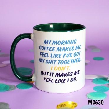 Morning Coffee Life Together Mug