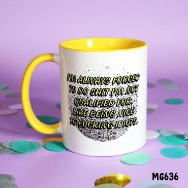 Nice to Idiots Mug