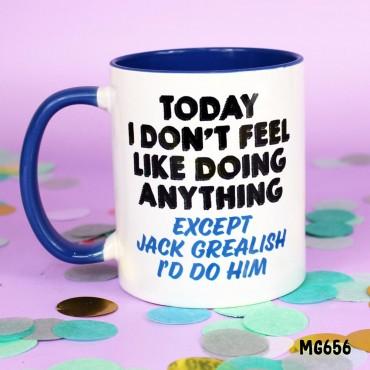Do Anything but Jack Mug