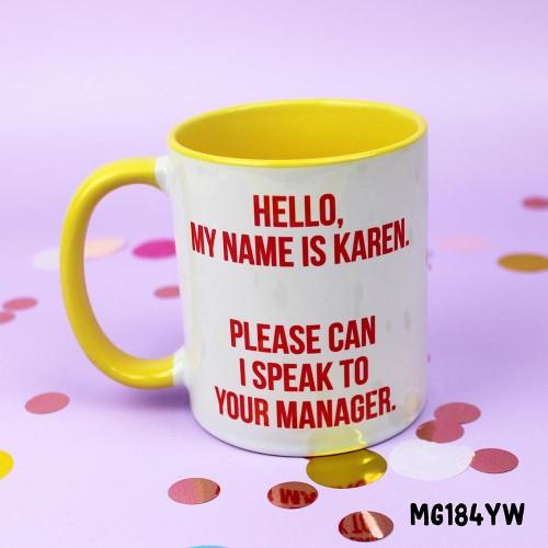 Hello Karen Mug