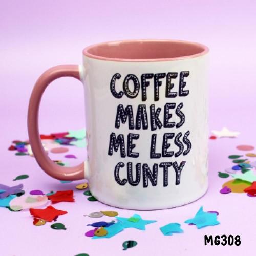 Coffee Less Cunty Mug