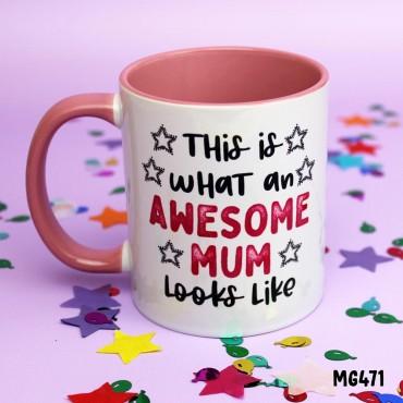 This is Awesome Mum Mug