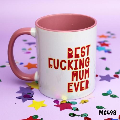 Best Fucking Mum Mug