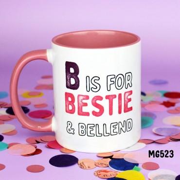 B Bestie Mug