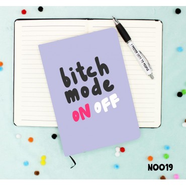 Bitch Mode Notebook