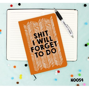 Shit I Will Forget Notebook