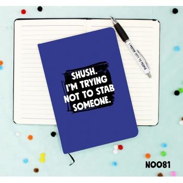 Shush Notebook