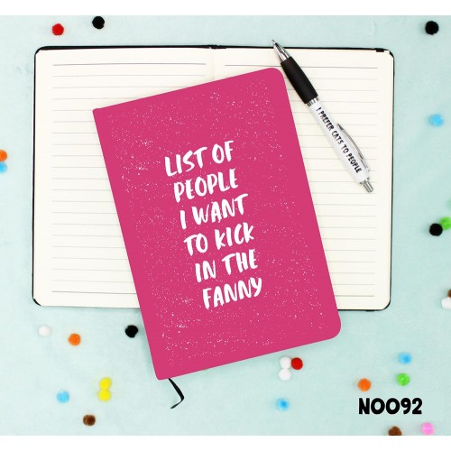 Kick in the Fanny Notebook