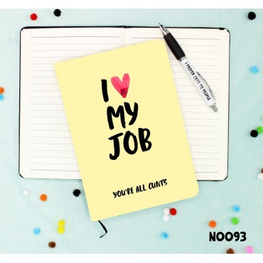 Love My Job Notebook
