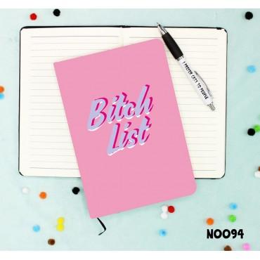 Bitch List Notebook