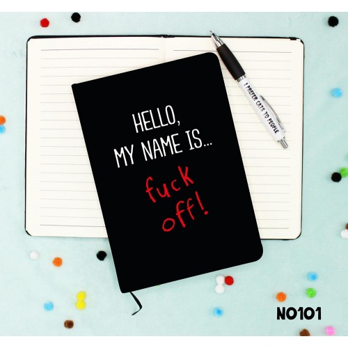 Hello My Name Is Fuck Off Notebook