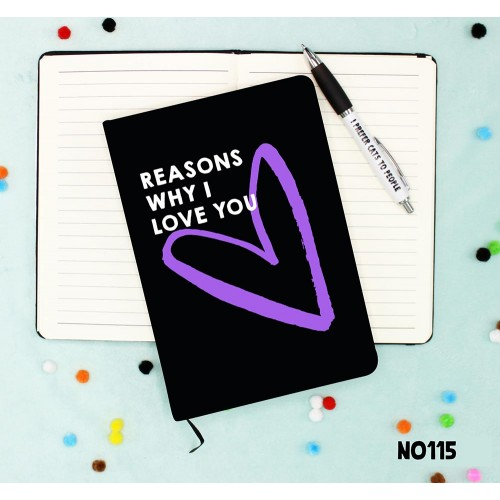 Reasons Love You Notebook