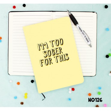 Too Sober Notebook