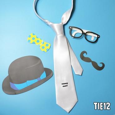 Nosey Cunt Tie