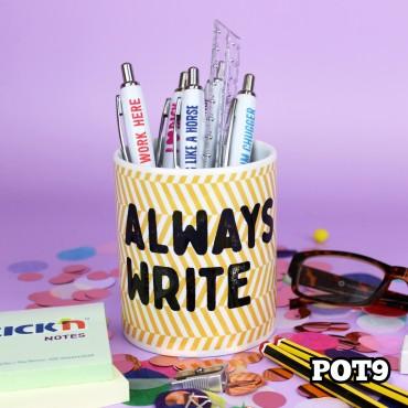 Always Write Pot
