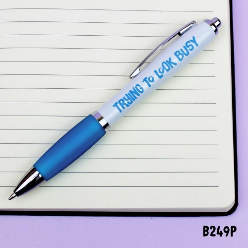 Trying To Look Busy Pen