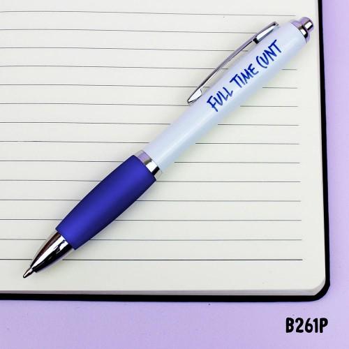 Full Time Cunt Pen