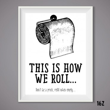 How We Roll Print