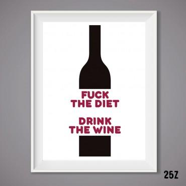 Drink the wine Print