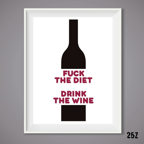 Drink the wine Print