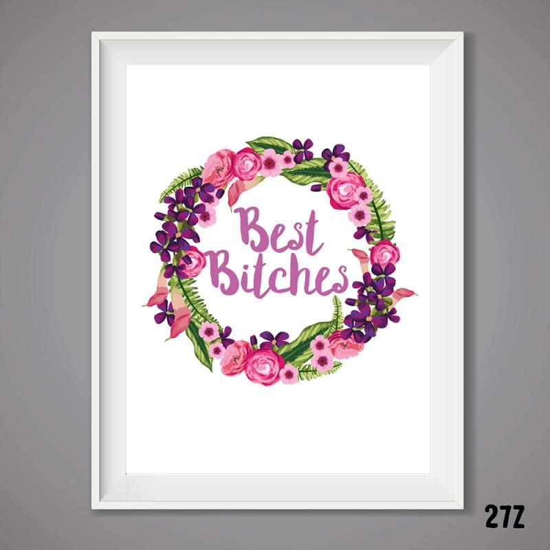 Best Bitches Print