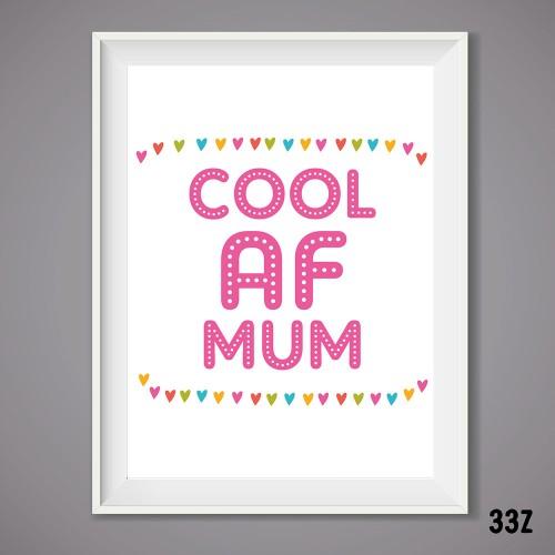 Cool AF Mum Print