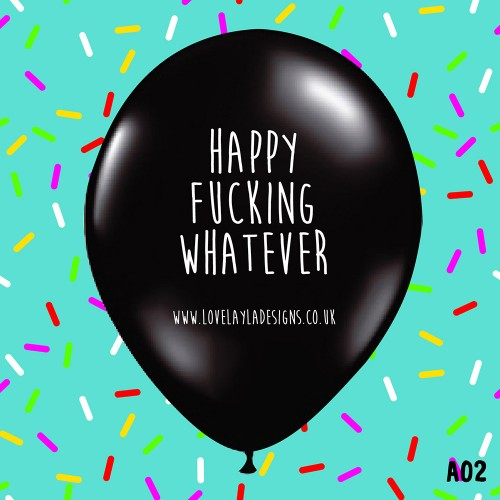 Happy Fucking Whatever
