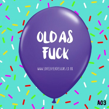 Old As Fuck - PURPLE