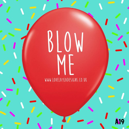 Blow Me  - RED