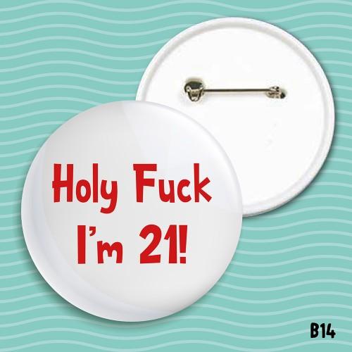 I'm 21 Badge