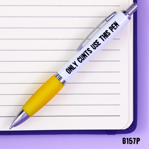 Only Cunts Pen