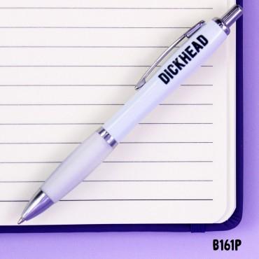 Dickhead Pen