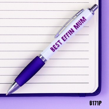 Best Effin Mum Pen
