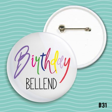Birthday Bellend Badge
