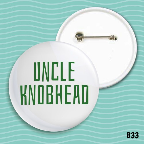 Uncle Knobhead Badge
