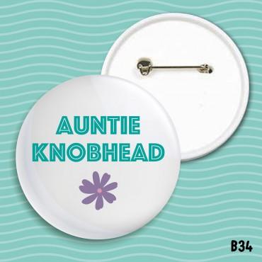 Auntie Knobhead Badge
