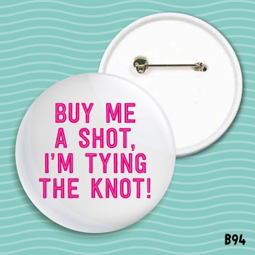 Buy A Shot Badge