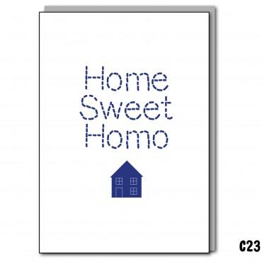 Home Sweet Homo.