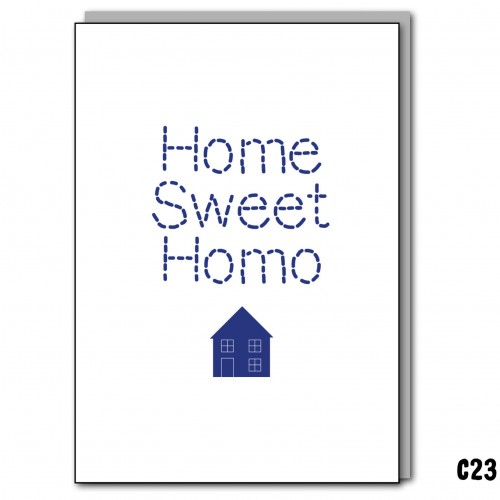 Home Sweet Homo.