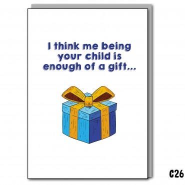 I'm enough of a gift